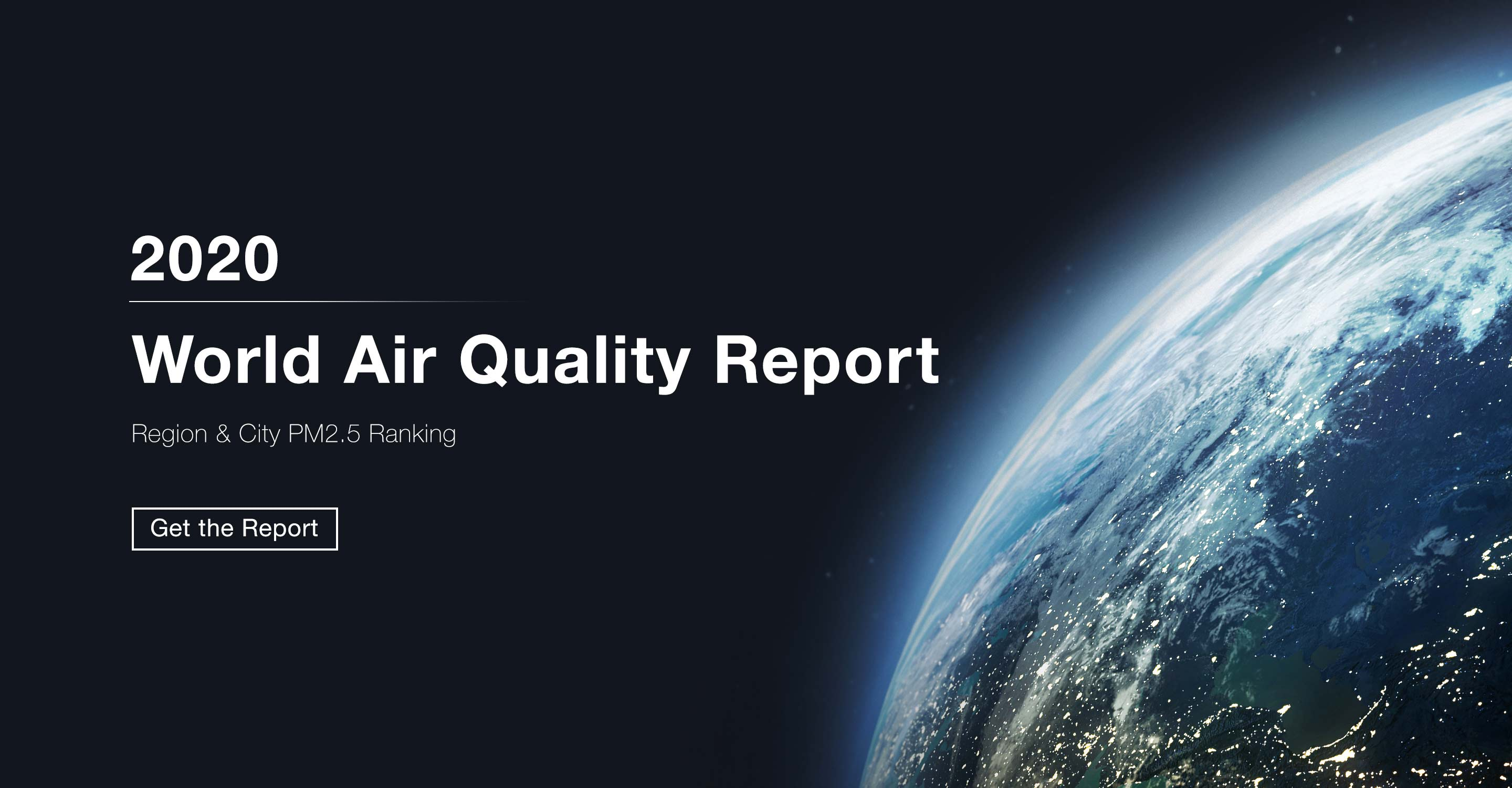 2020 World Air Quality Report reveals substantial air quality changes